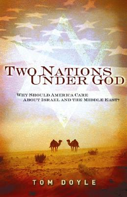 Image for Two Nations Under God: Why Should America Care About Israel and the Middle East