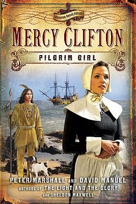 Image for Mercy Clifton: Pilgrim Girl (Crimson Cross)