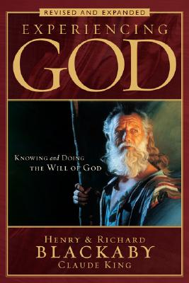 Image for Experiencing God: Knowing and Doing the Will of God, Revised and Expanded