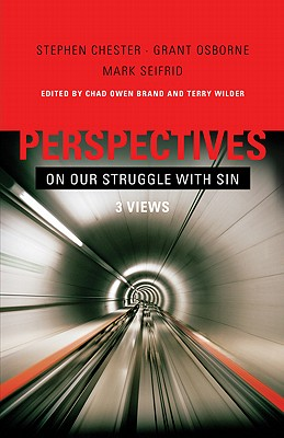 Image for Perspectives on Our Struggle with Sin: Three Views of Romans 7