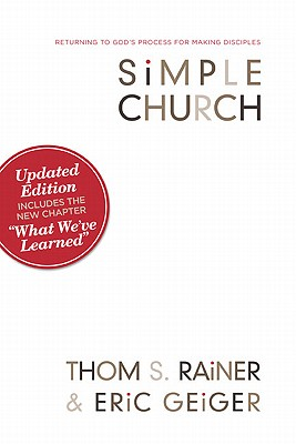 Image for Simple Church: Returning to God's Process for Making Disciples