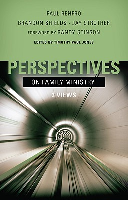 Image for Perspectives on Family Ministry: Three Views