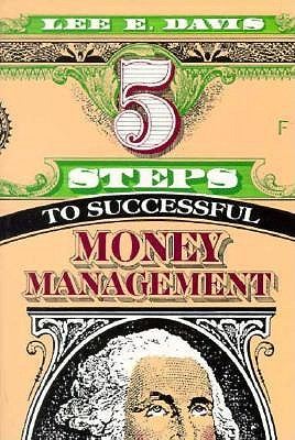 Image for 5 Steps to Successful Money Management: How to Live Wisely and Worry Less