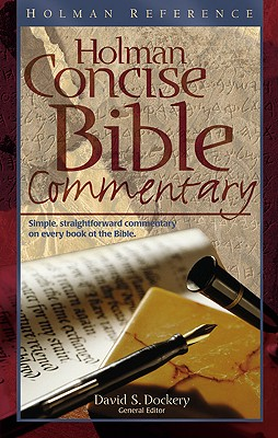Image for Holman Concise Bible Commentary: Simple, Straightforward Commentary on Every Book of the Bible (Holman Reference)