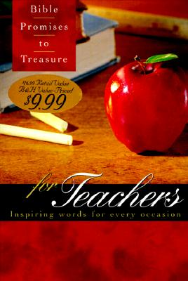 Image for Bible Promises to Treasure for Teachers: Inspiring Words for Every Occasion