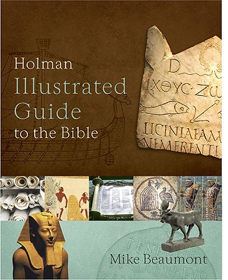 Image for Holman Illustrated Guide to the Bible