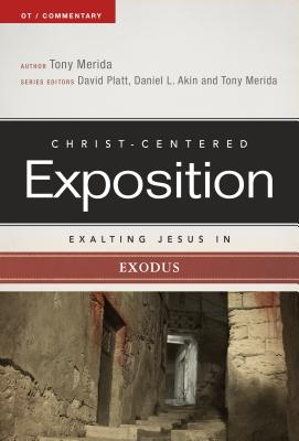 Image for Exalting Jesus in Exodus (Christ-Centered Exposition Commentary)