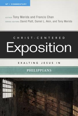 Image for Exalting Jesus in Philippians (Christ-Centered Exposition Commentary)