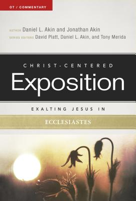 Image for Exalting Jesus in Ecclesiastes (Christ-Centered Exposition Commentary)