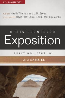 Image for Exalting Jesus in 1 & 2 Samuel (Christ-Centered Exposition Commentary)