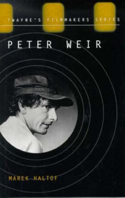 Image for Peter Weir (Twayne's Filmmakers Series)