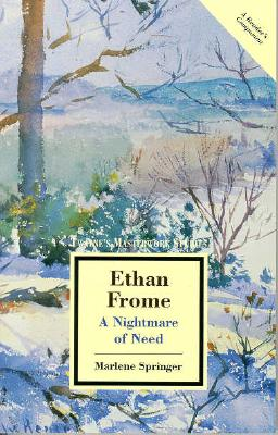 Image for Ethan Frome: A Nightmare of Need (Twayne's Masterwork Studies)