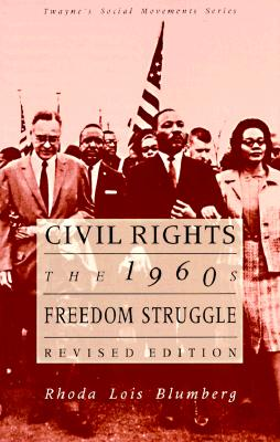 Image for Civil Rights: the 1960's Freedom Struggle