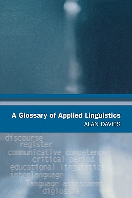 A Glossary of Applied Linguistics, Davies, Alan