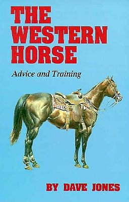 Western Horse: Advice and Training, DAVE JONES