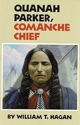 Image for Quanah Parker, Comanche Chief (Oklahoma Western Biographies, Vol. 6)