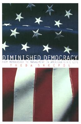 Image for Diminished Democracy:  From Membership to Management in American Civic Life