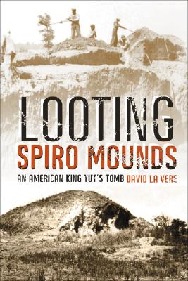 Image for Looting Spiro Mounds
