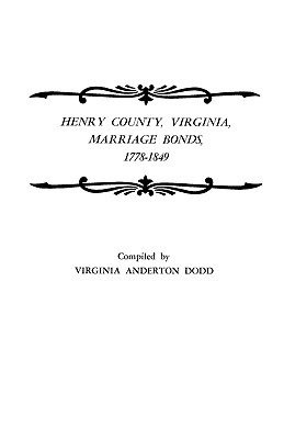 Image for Henry County, Virginia, Marriage Bonds, 1778-1849