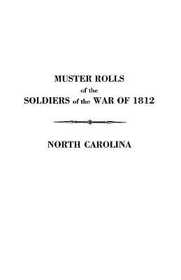 Image for Muster Rolls of the Soldiers of the War of 1812