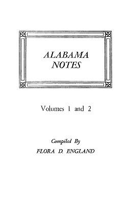 Image for Alabama Notes, Volumes 1 and 2