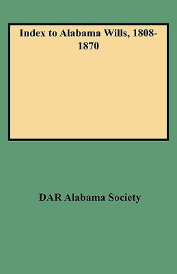 Image for Index to Alabama Wills, 1808-1870