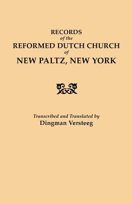 Image for Records of the Reformed Dutch Church of New Paltz, New York