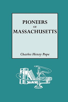 Image for The Pioneers of Massachusetts (1620-1650)