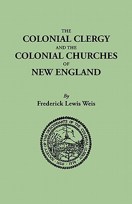 Image for The Colonial Clergy and the Colonial Churches of New England