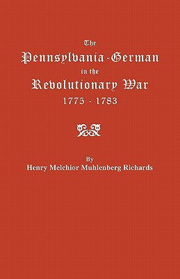 Image for The Pennsylvania-German in the Revolutionary War, 1775-1783