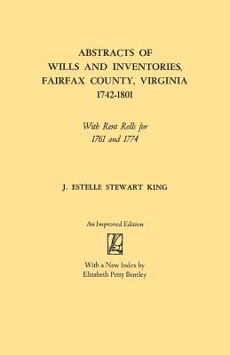 Image for Abstracts of Wills and Inventories, Fairfax County, Virginia, 1742-1801