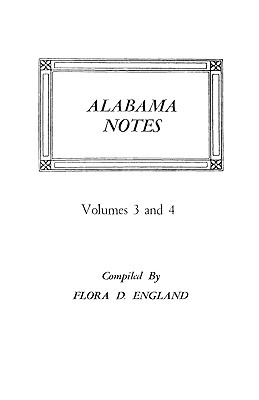 Image for Alabama Notes, Volumes 3 and 4