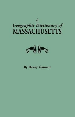 Image for A Geographic Dictionary of Massachusetts