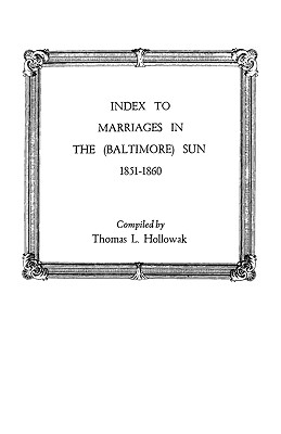 Image for Index to Marriages in the (Baltimore) Sun, 1851-1860 [Maryland]