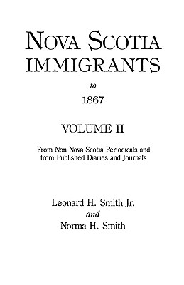 Image for Nova Scotia Immigrants to 1867, Volume II