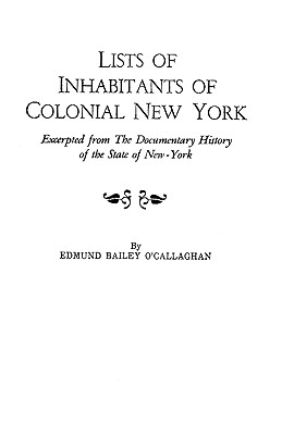 Lists of Inhabitants of Colonial New York, O'Callaghan