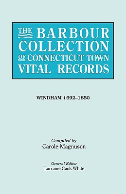 The Barbour Collection of Connecticut Town Vital Records [54] Windham, 1692-1850