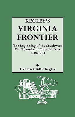 Image for Kegley's Virginia Frontier