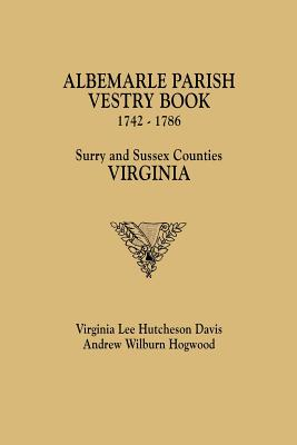 Image for The Albemarle Parish Vestry Book, 1742-1786