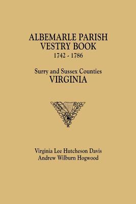 Image for The Albemarle Parish Vestry Book, 1742-1786