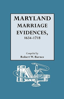 Image for Maryland Marriage Evidences, 1634-1718