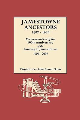 Image for Jamestowne Ancestors 1607-1699