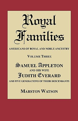 Image for Royal Families: Americans of Royal and Noble Ancestry. Volume Three