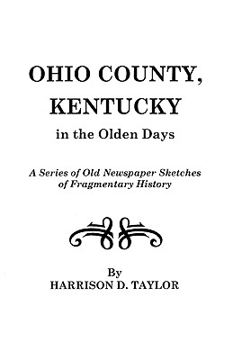 Image for Ohio County, Kentucky, in the Olden Days