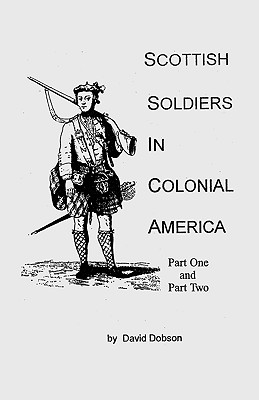 Image for Scottish Soldiers in Colonial America