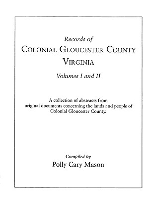 Image for Records of Colonial Gloucester County, Virginia