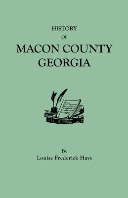 Image for History of Macon County, Georgia