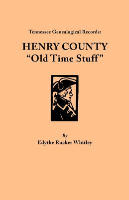Image for Henry County, Tennessee Old Time Stuff