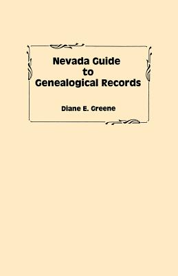 Image for Nevada Guide to Genealogical Records