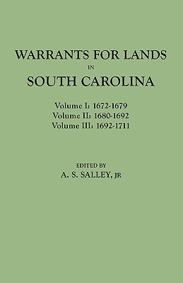 Image for Warrants for Land in South Carolina, 1672-1711